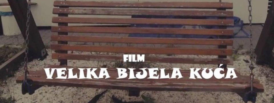 """Udruženje """"Srce za djecu oboljelu od raka"""" - Film """"Velika bijela kuća"""" na Sarajevo Film Festivalu"""