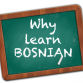 Why to learn Bosnian language
